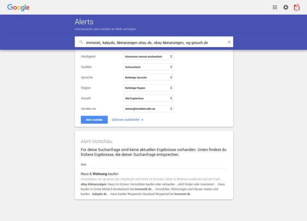 Google Alerts können dir bei der Immobiliensuche helfen. www.DeinMetrolife.de zeigt dir wie das geht.